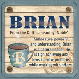 Brian - Cuppa Coaster
